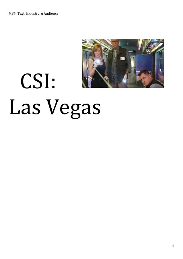 MS4:	   Text,	   Industry	   &	   Audience	     	    	    CSI:	    Las	   Vegas	    	    	    	    	    	     1