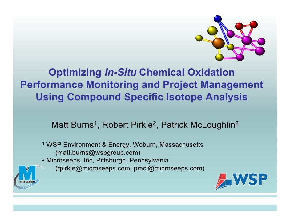 Optimizing In-Situ Chemical Oxidation Performance Monitoring and Project Management    Using Compound Specific Isotope Ana...