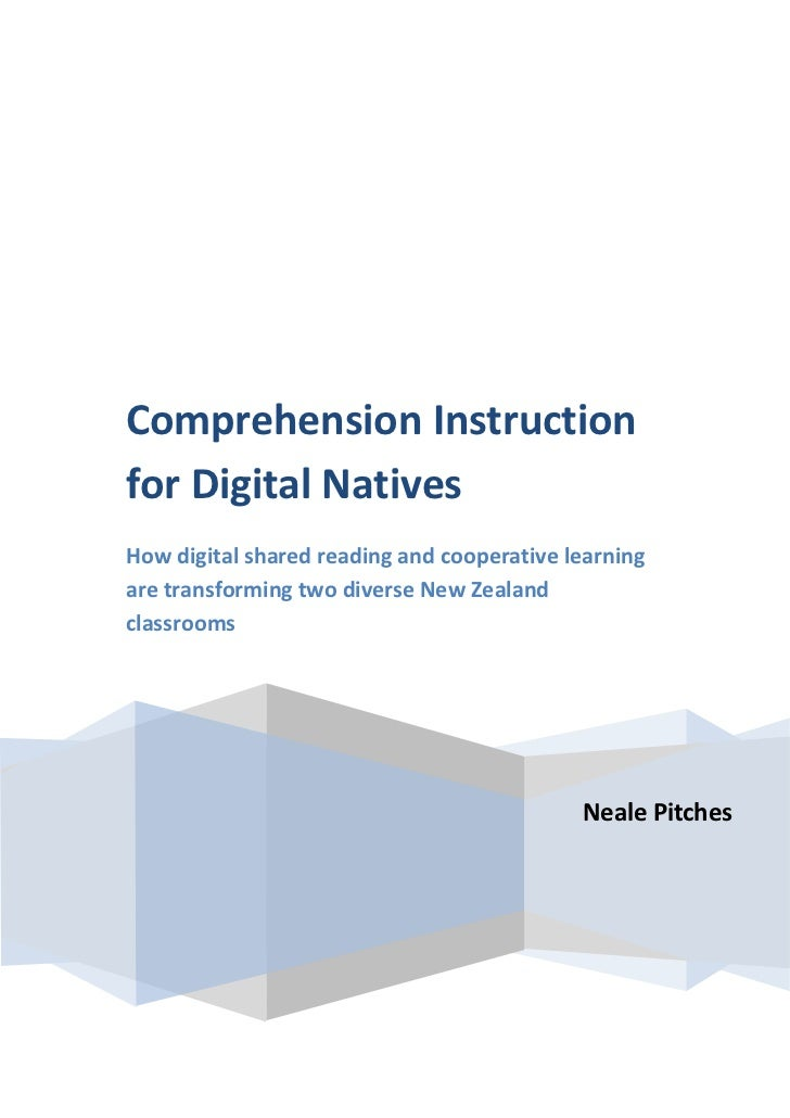 Comprehension Instructionfor Digital NativesHow digital shared reading and cooperative learningare transforming two divers...