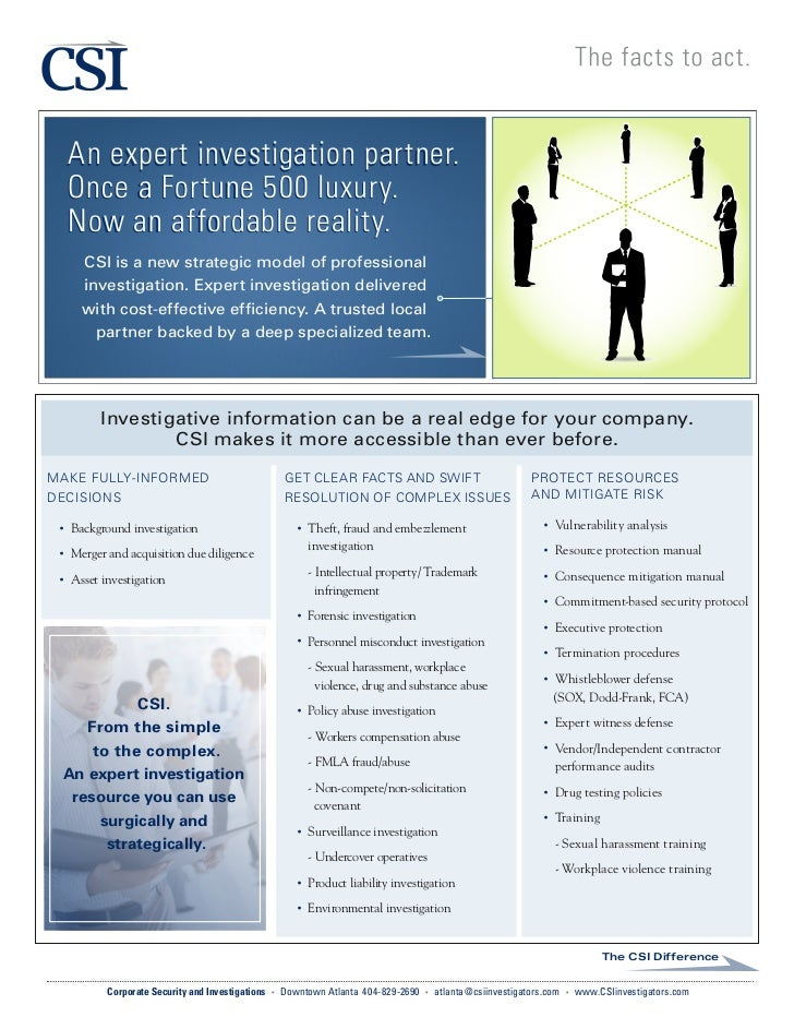 An expert investigation partner.     Once a Fortune 500 luxury.     Now an affordable reality.       CSI is a new strategi...