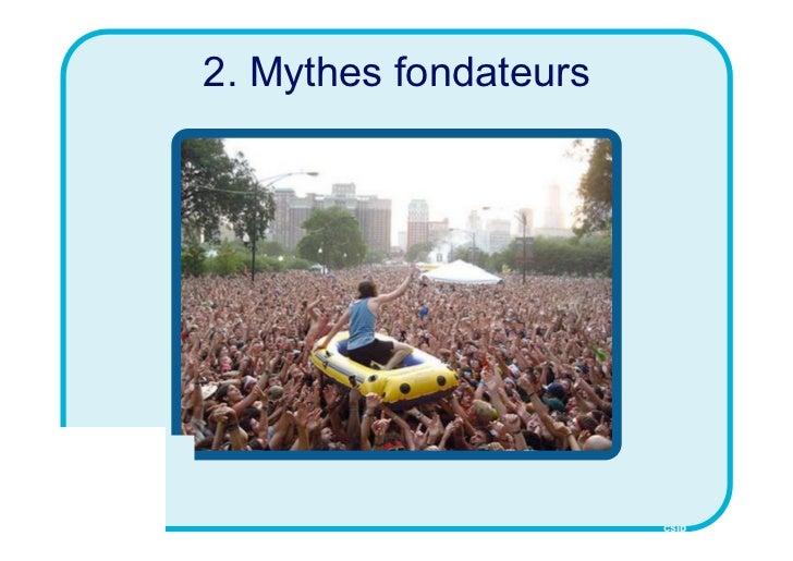 2. Mythes fondateurs                       CSID
