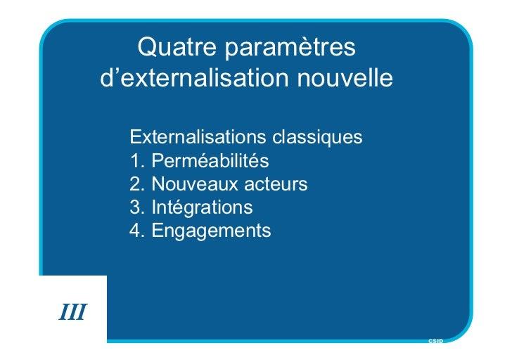 Quatre paramètres      d'externalisation nouvelle        Externalisations classiques        1. Perméabilités        2. Nou...