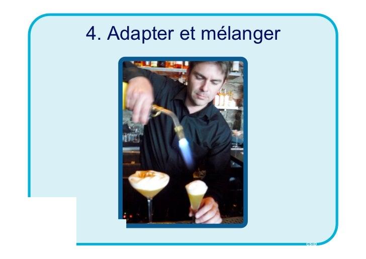 4. Adapter et mélanger                         CSID