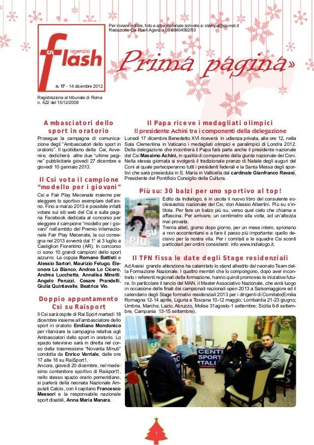 Per inviare notizie, foto e altro materiale scrivete a: stampa@csi-net.it                                     Redazione Cs...