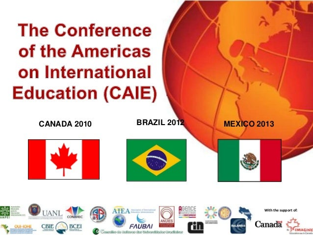 CANADA 2010   BRAZIL 2012   MEXICO 2013                                    With the support of:                           ...