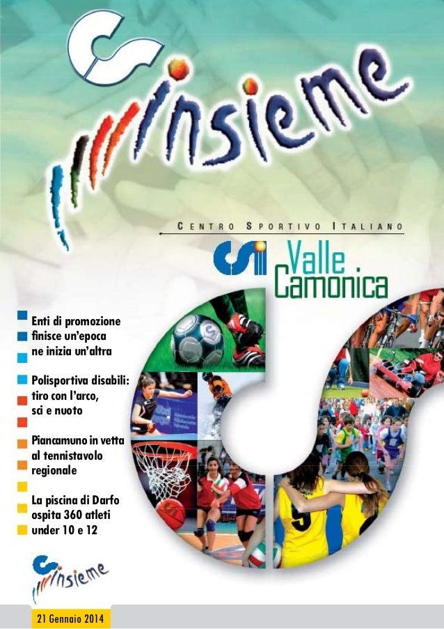 Enti di promozione finisce un'epoca ne inizia un'altra Polisportiva disabili: tiro con l'arco, sci e nuoto Piancamuno in v...