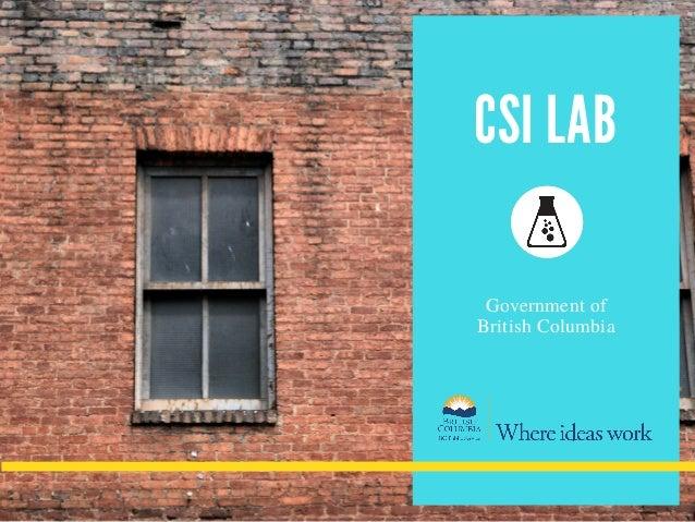 CSI LAB Government of British Columbia