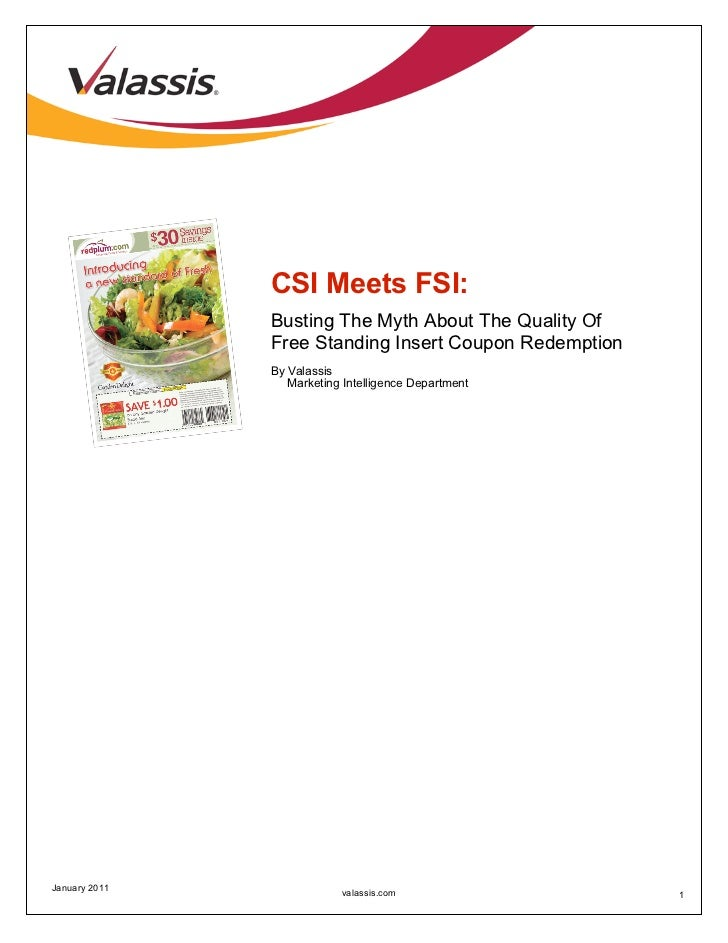 CSI Meets FSI:               Busting The Myth About The Quality Of               Free Standing Insert Coupon Redemption   ...