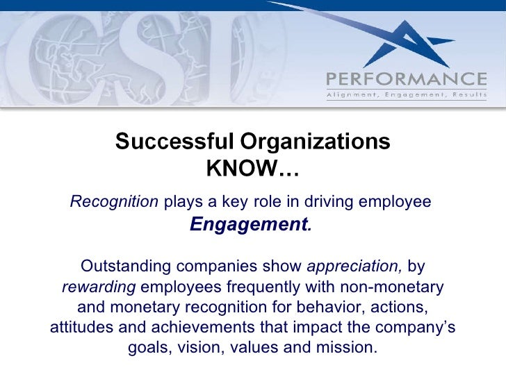 Recognition   plays a key   role in driving   employee  Engagement .  Outstanding companies   show  appreciation,  by  rew...