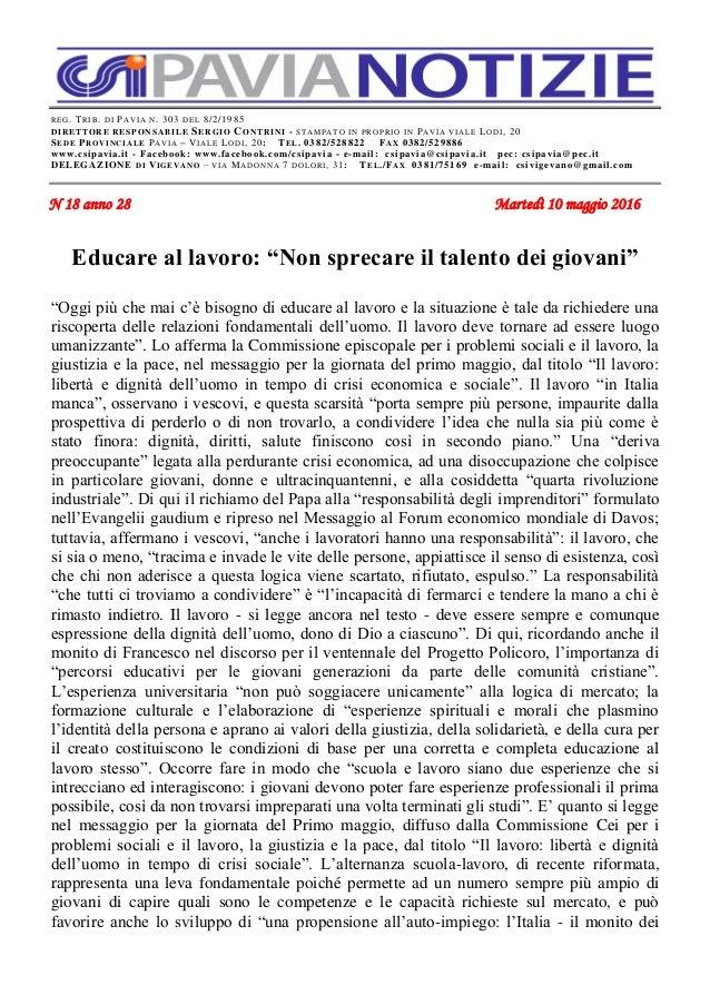 REG. TRIB. DI PAVIA N. 303 DEL 8/2/1985 DIRETTORE RESPONSABILE SERGIO CONTRINI - STAMPATO IN PROPRIO IN PAVIA VIALE LODI, ...