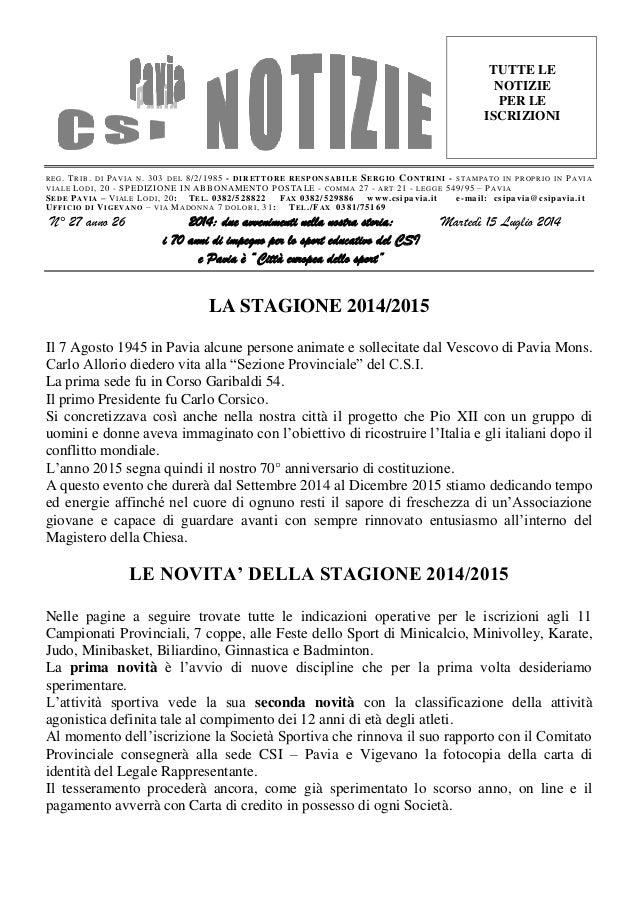 REG. TRIB. DI PAVIA N. 303 DEL 8/2/1985 - DIRETTORE RESPONSABILE SERGIO CONTRINI - STAMPATO IN PROPRIO IN PAVIA VIALE LODI...