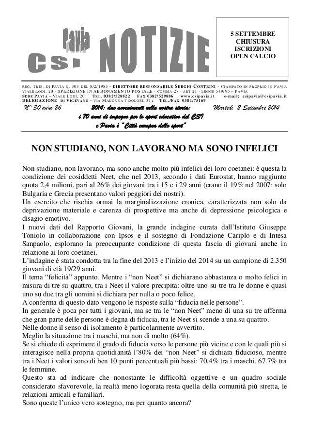 REG. TRIB. DI PAVIA N. 303 DEL 8/2/1985 - DIRETTORE RESPONSABILE SERGIO CONTRINI - STAMPATO IN PROPRIO IN PAVIA  VIALE LOD...