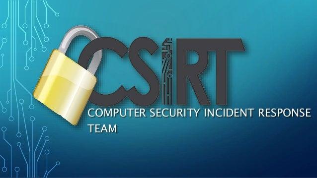 Computer Security Incident Response Team (CSIRT)
