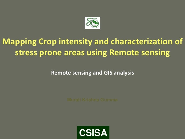 Mapping Crop intensity and characterization of  stress prone areas using Remote sensing            Remote sensing and GIS ...