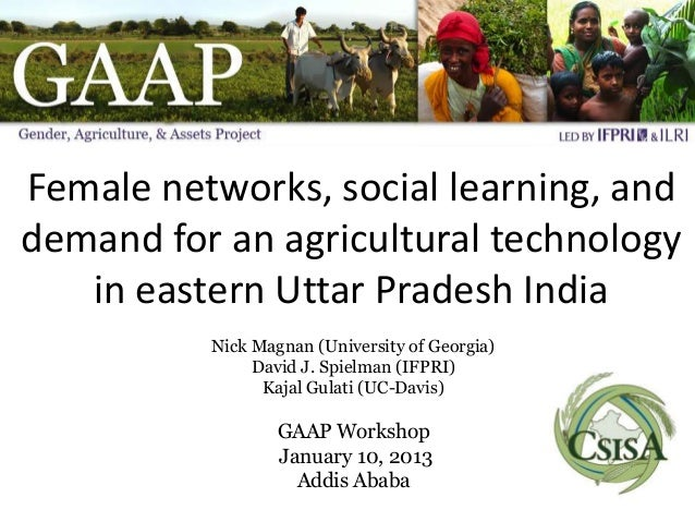 Female networks, social learning, anddemand for an agricultural technology   in eastern Uttar Pradesh India          Nick ...