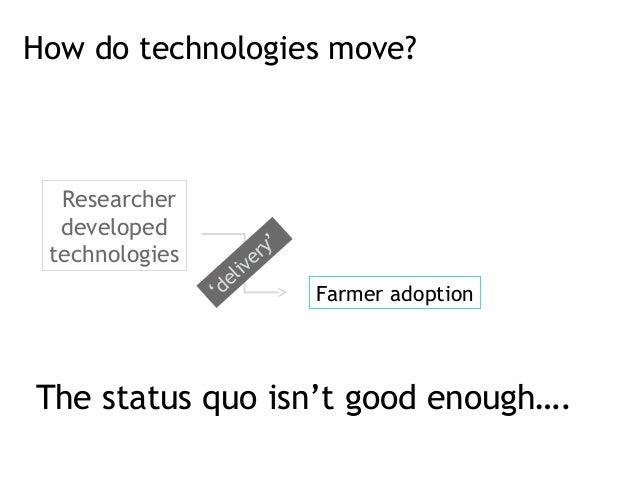 How do technologies move? sResearcher  developed                                 ' technologies                e ry       ...