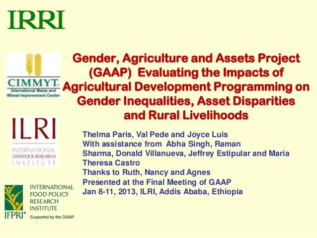 Gender, Agriculture and Assets Project    (GAAP) Evaluating the Impacts ofAgricultural Development Programming on  Gender ...