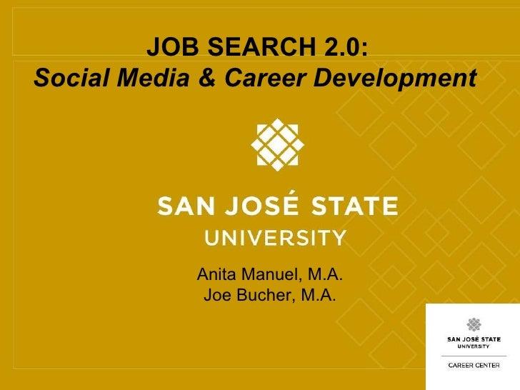 Running Footer - Title or Subtitle JOB SEARCH 2.0: Social Media & Career Development  Anita Manuel, M.A.  Joe Bucher, M.A.