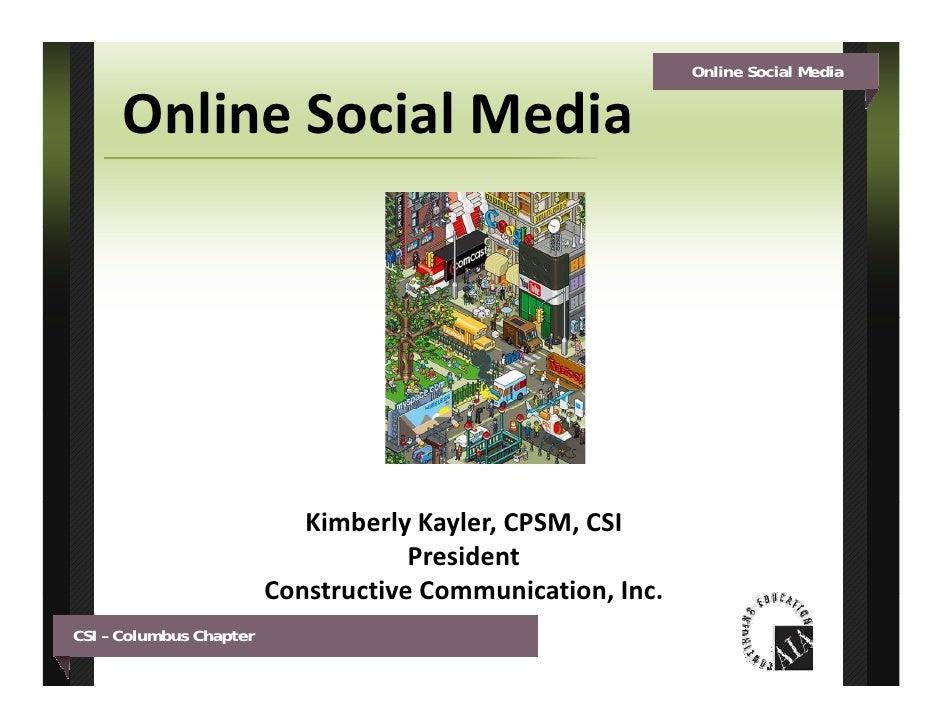 Online Social Media         OnlineSocialMedia                                 KimberlyKayler,CPSM,CSI                ...