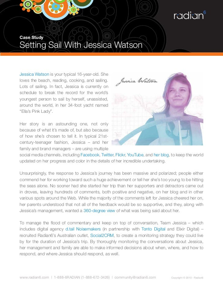 Case Study  Setting Sail With Jessica Watson   Jessica Watson is your typical 16-year-old. She loves the beach, reading, c...