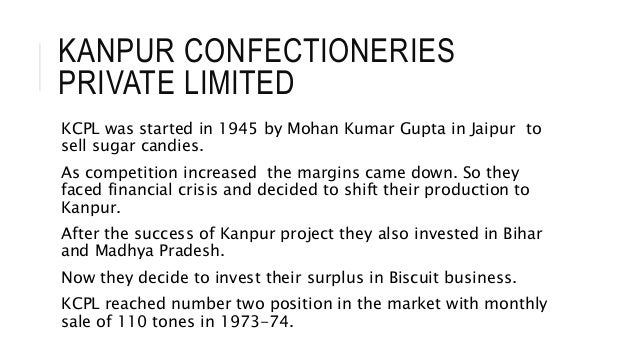 kanpur confectioneries private limited Ideal confectionery (india) private limited 1/9/1987  kanpur  food processors private limited 2/6/1987.