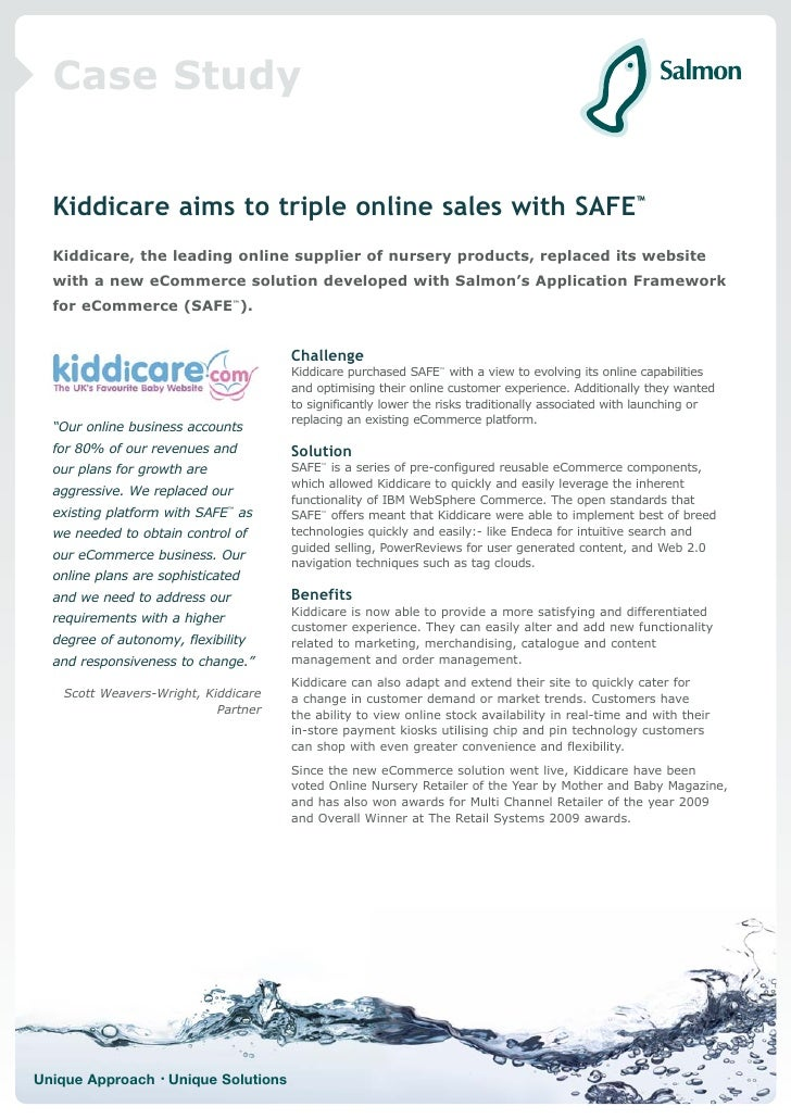 Case Study     Kiddicare aims to triple online sales with SAFE™   Kiddicare, the leading online supplier of nursery produc...