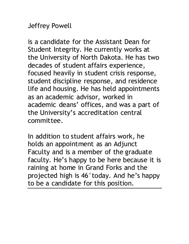 Jeffrey Powell  is a candidate for the Assistant Dean for  Student Integrity. He currently works at  the University of Nor...