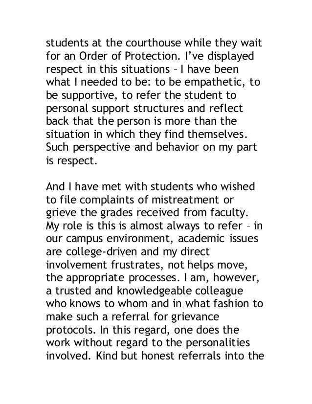students at the courthouse while they wait  for an Order of Protection. I've displayed  respect in this situations – I hav...