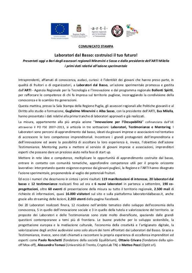 COMUNICATO STAMPA Laboratori dal Basso: costruisci il tuo futuro! Presentati oggi a Bari dagli assessori regionali Minervi...