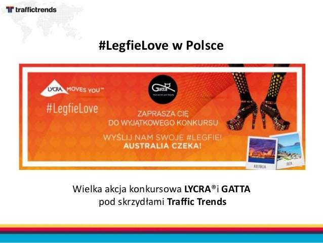 Wielka akcja konkursowa LYCRA®i GATTA pod skrzydłami Traffic Trends #LegfieLove w Polsce