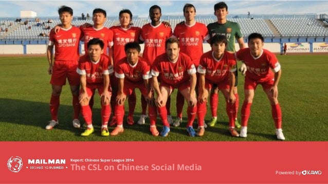 www.kawo.com Report: Chinese Super League 2014 The CSL on Chinese Social Media Powered by