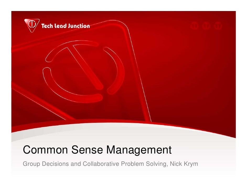 Common Sense Management Group Decisions and Collaborative Problem Solving, Nick Krym