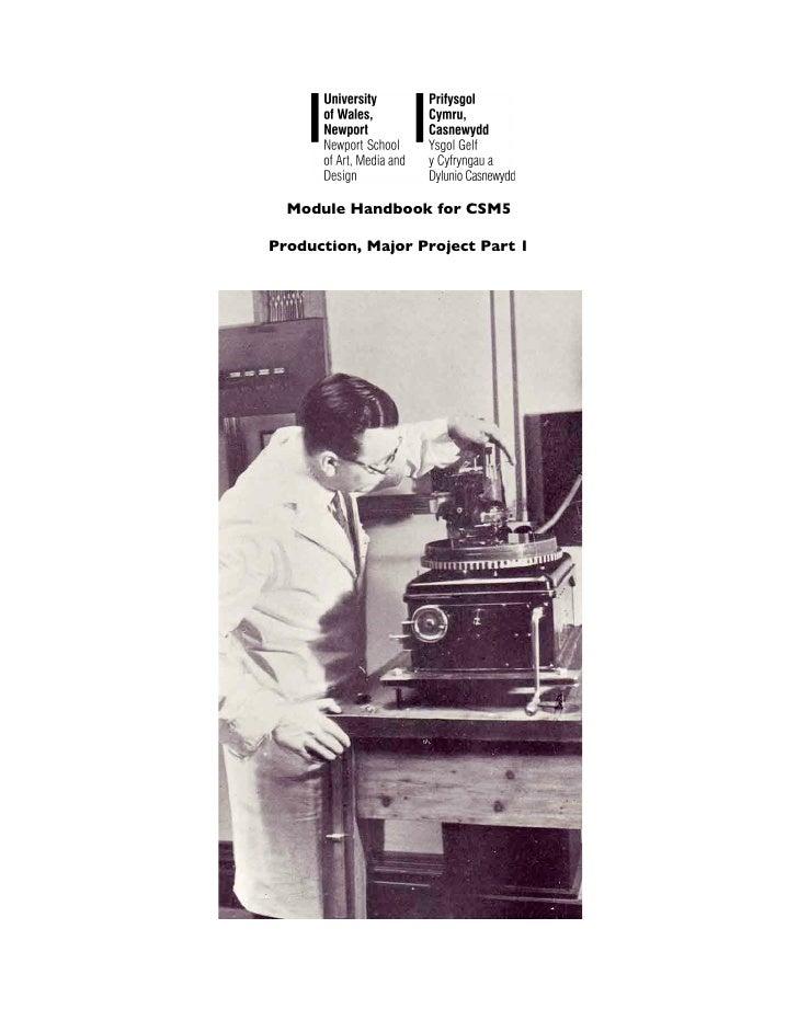 Module Handbook for CSM5  Production, Major Project Part 1