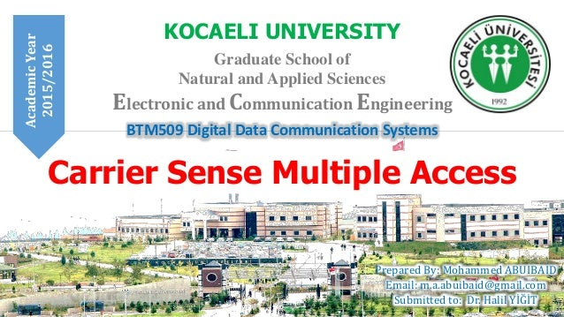 BTM509 Digital Data Communication Systems KOCAELI UNIVERSITY Graduate School of Natural and Applied Sciences Prepared By: ...