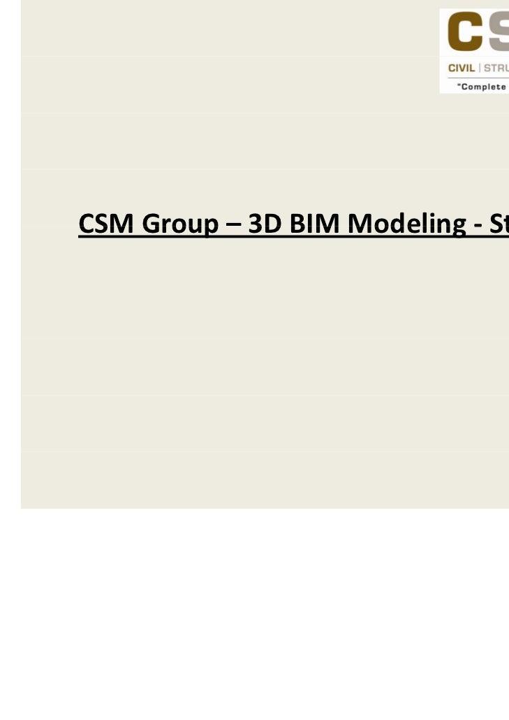 CSMGroup 3DBIMModelingCSM Group – 3D BIM Modeling ‐ Structural