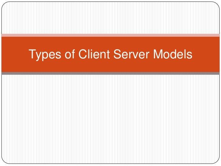Types of Client Server Models