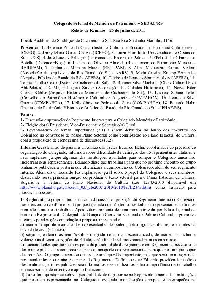 Colegiado Setorial de Memória e Patrimônio – SEDAC/RS                             Relato de Reunião – 26 de julho de 2011L...