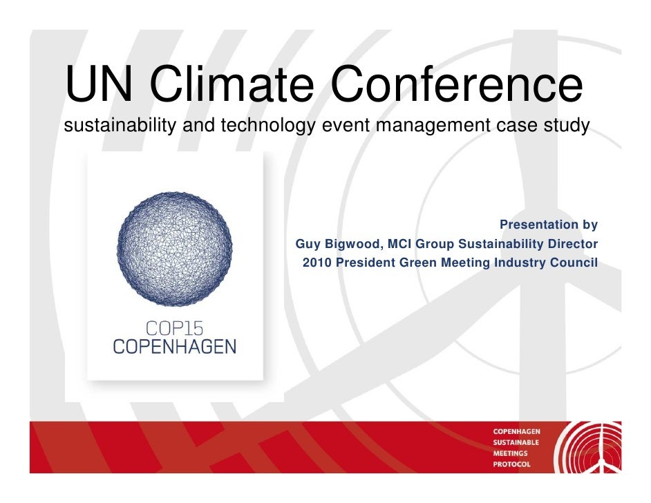 UN Climate Conference sustainability and technology event management case study                                           ...