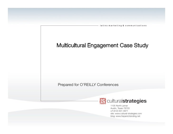latino marketing & communications     Multicultural Engagement Case Study     Prepared for O'REILLY Conferences           ...