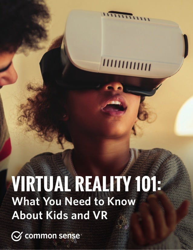 5d319accf15 VIRTUAL REALITY 101  What You Need to Know About Kids and VR