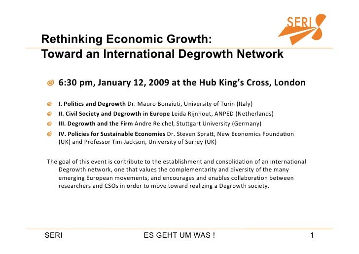 Rethinking Economic Growth: Toward an International Degrowth Network      6:30