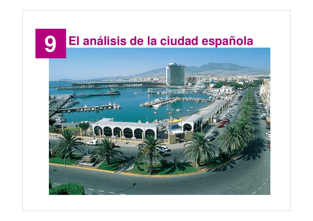 9   El análisis de la ciudad española