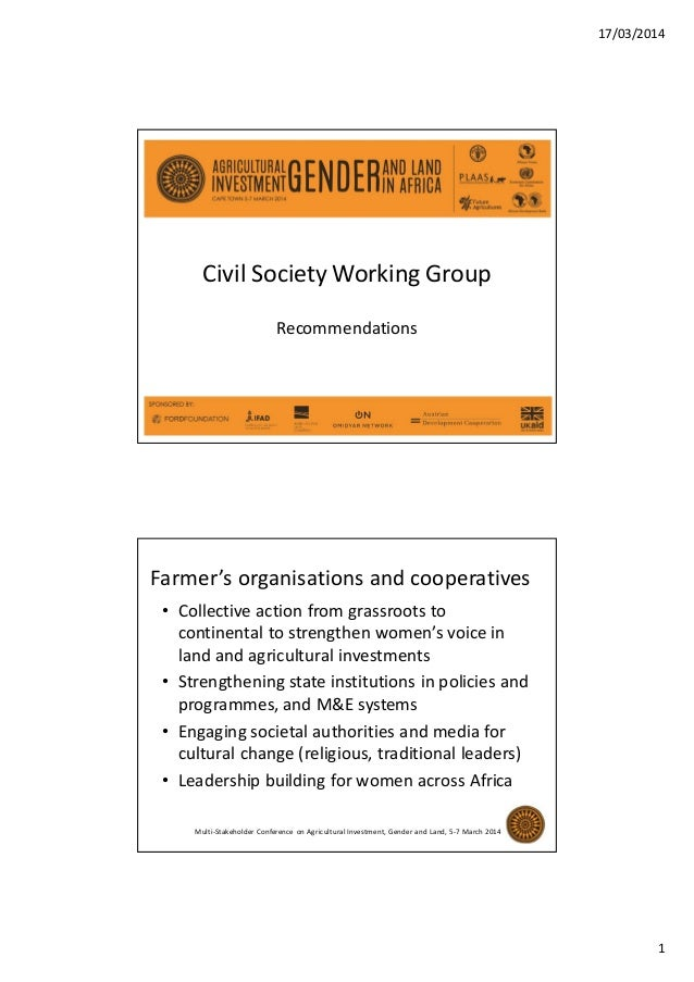 17/03/2014 1 Civil Society Working Group Recommendations Farmer's organisations and cooperatives • Collective action from ...