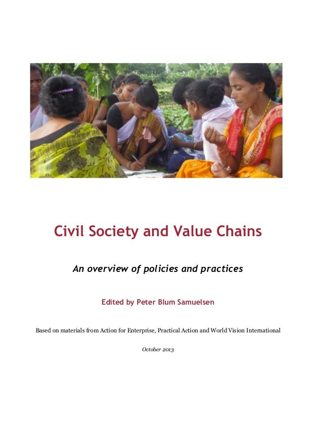 Civil Society and Value Chains An overview of policies and practices Edited by Peter Blum Samuelsen  Based on materials fr...
