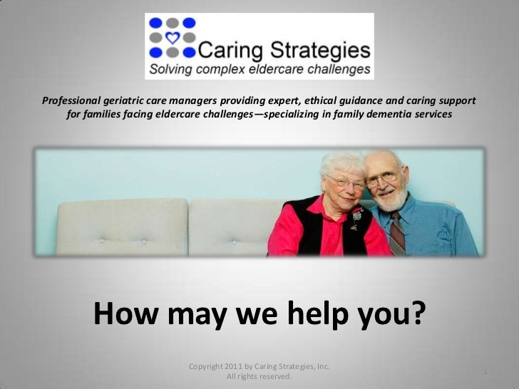 Professional geriatric care managers providing expert, ethical guidance and caring support     for families facing elderca...