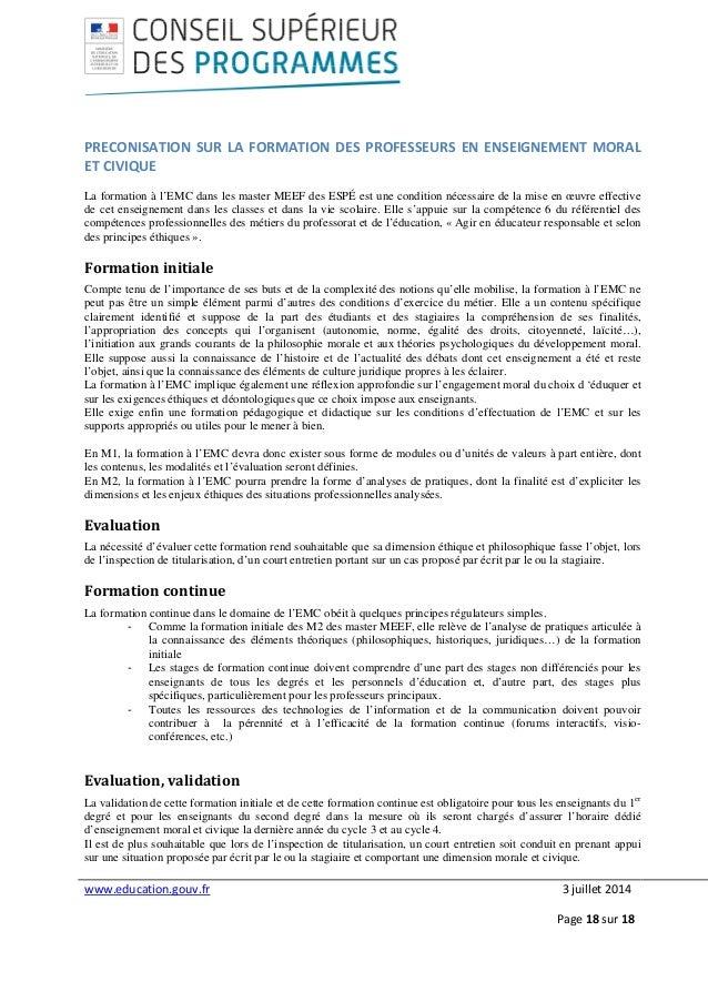 www.education.gouv.fr 3 juillet 2014 Page 18 sur 18 PRECONISATION SUR LA FORMATION DES PROFESSEURS EN ENSEIGNEMENT MORAL E...