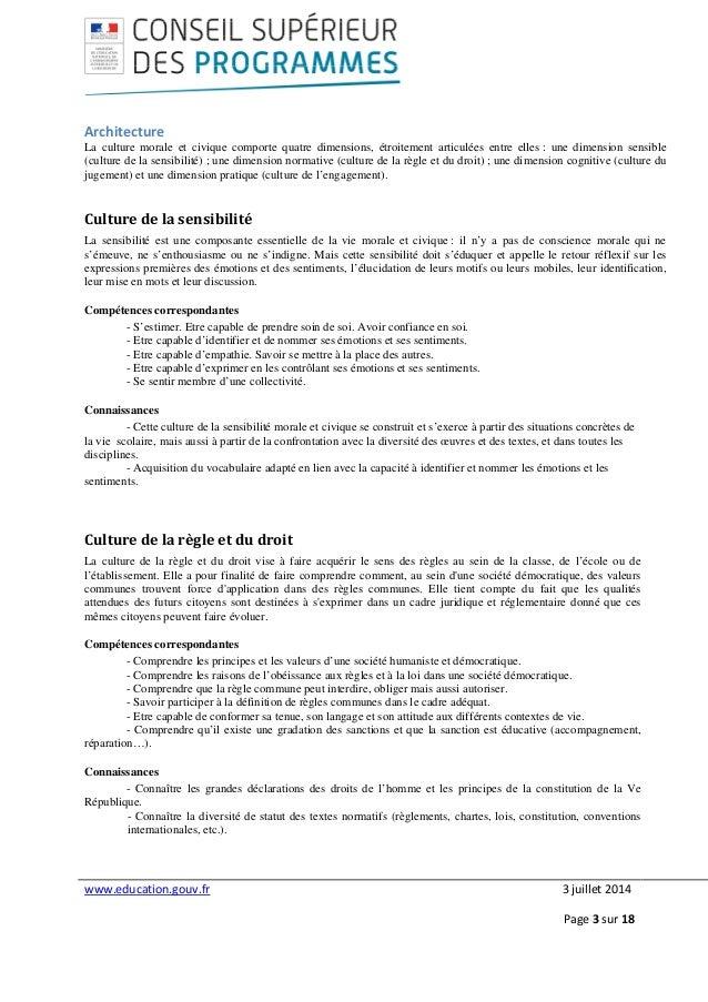 www.education.gouv.fr 3 juillet 2014 Page 3 sur 18 Architecture La culture morale et civique comporte quatre dimensions, é...