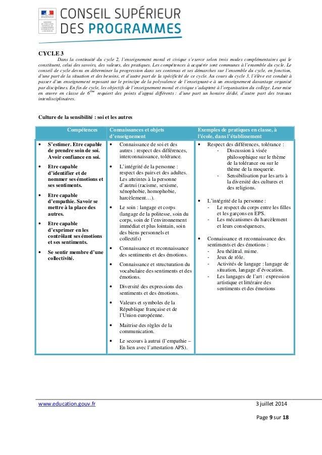 www.education.gouv.fr 3 juillet 2014 Page 9 sur 18 CYCLE 3 Dans la continuité du cycle 2, l'enseignement moral et civique ...