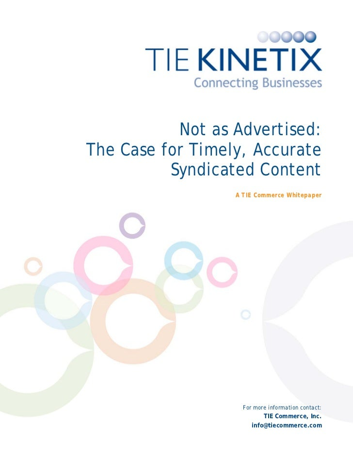 Not as Advertised:     The Case for Timely, Accurate               Syndicated Content                   ...