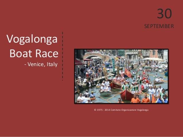 Vogalonga  Boat Race  - Venice, Italy  © 1975 - 2014 Comitato Organizzatore Vogalonga  30  SEPTEMBER